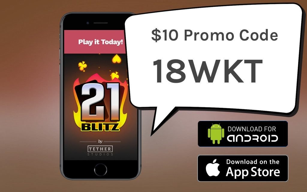 21 Blitz Promo Code 18WKT for $10